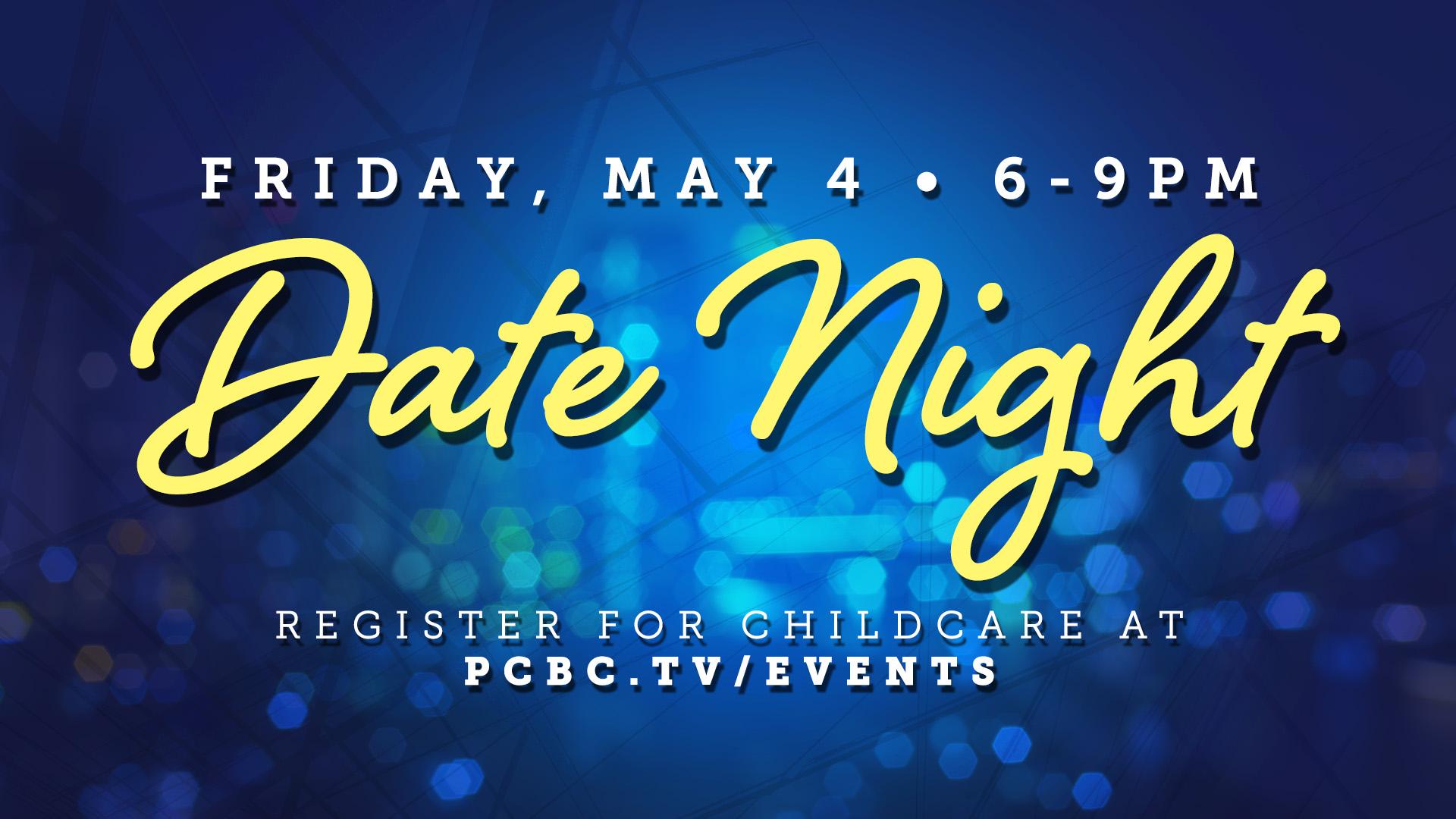 Date Night May 4
