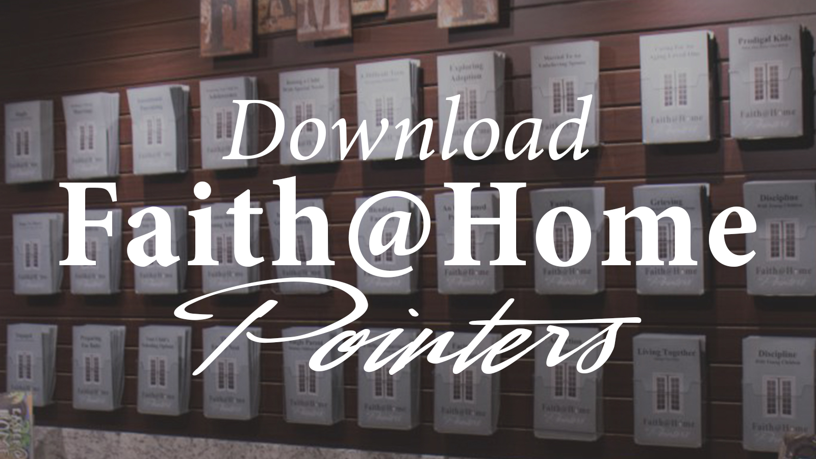 Download Faith@Home Pointers