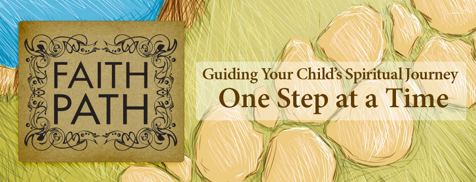 Faith Path: Guiding Your Child's Spiritual Journey One Step at a Time