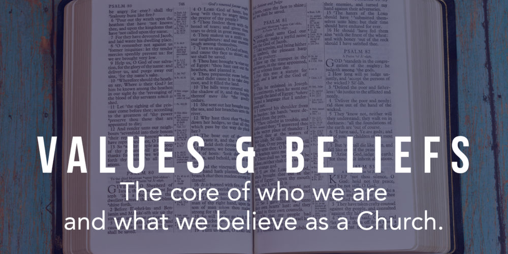 Our Values and Beliefs