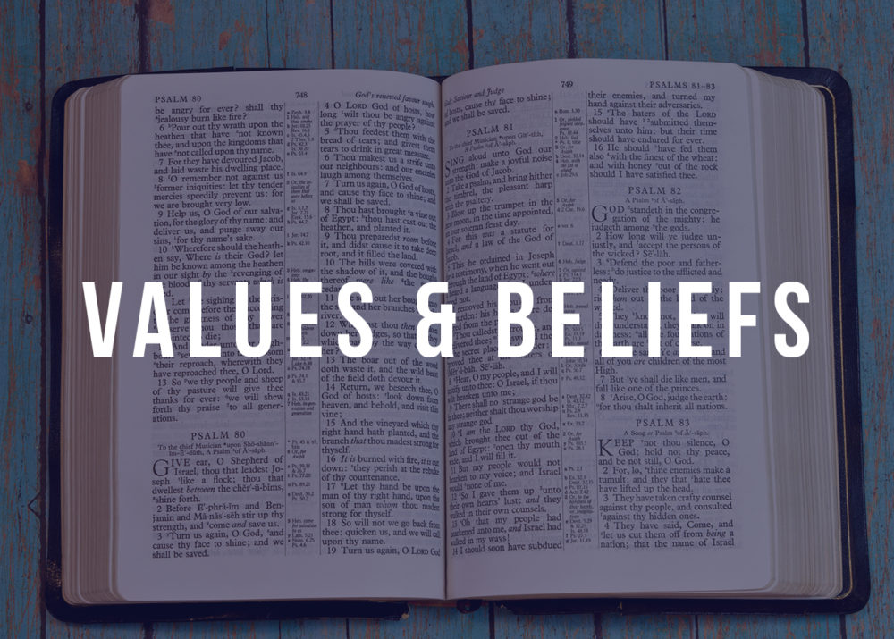 Learn About Our Values and Beliefs